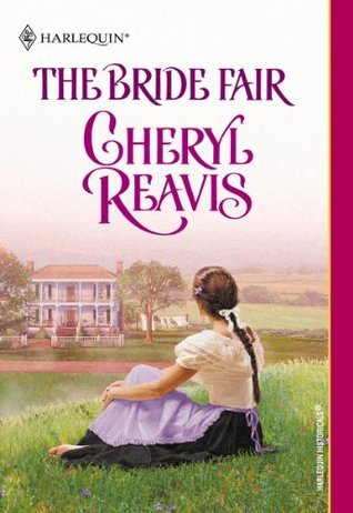 The Bride Fair  by  Cheryl Reavis