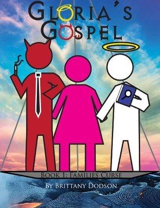 Glorias Gospel: Families Curse Brittany Dodson