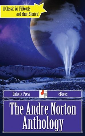 The Andre Norton Anthology  by  Andre Norton
