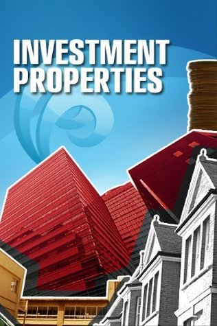 Investment Properties: A Guide to Successful Real Estate Investing!  by  Noah Daniels