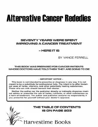 Alternate Caner Remedies  by  Vance Ferrell
