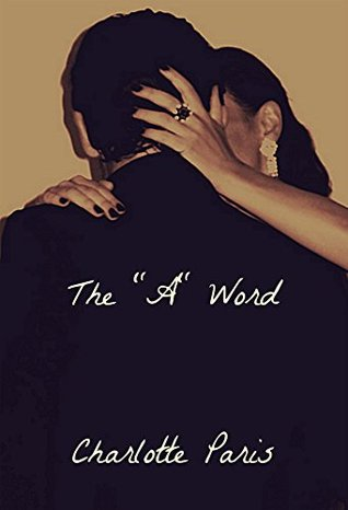 The A Word  by  Charlotte Paris