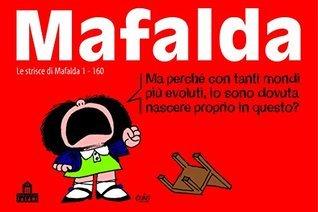 Mafalda Volume 1: Le strisce dalla 1 alla 160 Quino