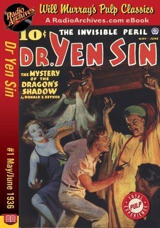Dr. Yen Sin #1 May-June 1936 Donald E. Keyhoe