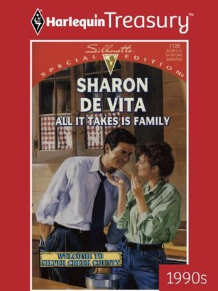 All It Takes Is Family  by  Sharon de Vita
