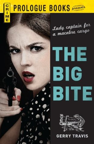 The Big Bite  by  Gerry Travis