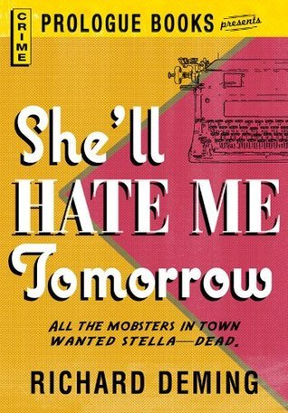 Shell Hate Me Tomorrow (Prologue Books)  by  Richard Deming