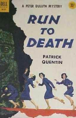 Run to Death  by  Patrick Quentin
