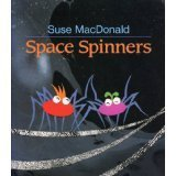 Space Spinners  by  Suse MacDonald