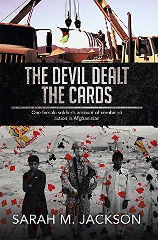 The Devil Dealt The Cards: The Devil Dealt The Cards Sarah M. Jackson