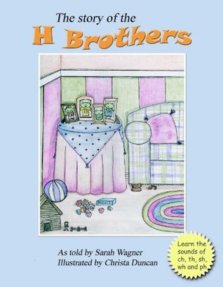 The Story of the H Brothers  by  Sarah Wagner