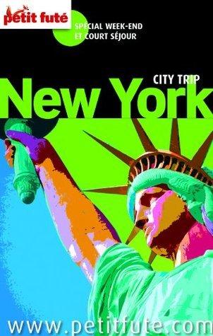 New York 2014 City trip Petit Futé  by  Dominique Auzias