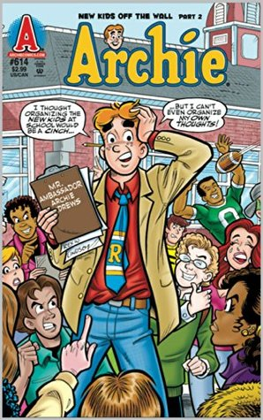 Archie #614: Clash of the New Kids Part 2 Alex Simmons