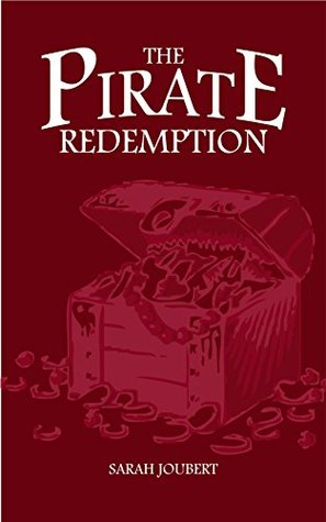The Pirate Redemption Sarah Joubert