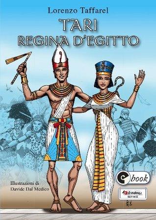 Tari regina dEgitto (Collana ebook Vol. 33) Lorenzo Taffarel