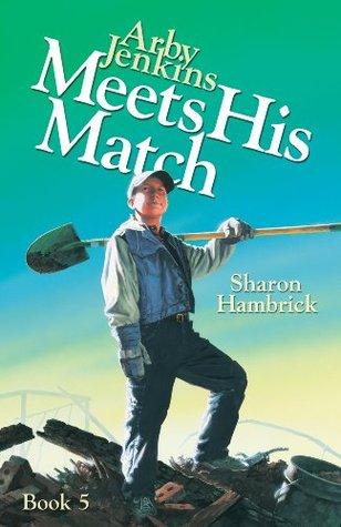 Arby Jenkins Meets His Match Sharon Hambrick