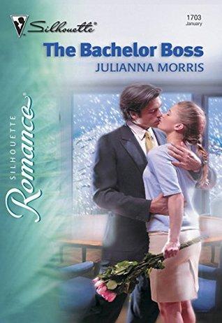 The Bachelor Boss (Mills & Boon Silhouette)  by  Julianna Morris