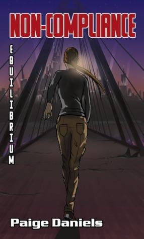 Equilibrium (Non-Compliance #3)  by  Paige Daniels