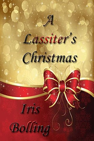 A Lassiters Christmas (Gems & Gents Book 4)  by  Iris Bolling