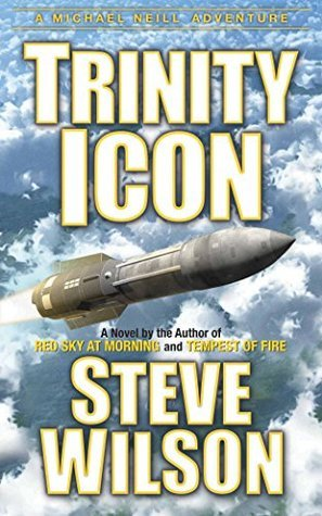 Trinity Icon (Michael Neill Adventure Series Book 3)  by  Steve Wilson