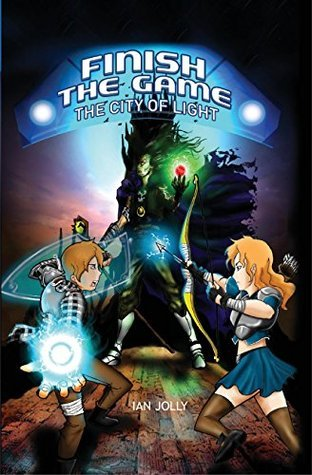 Books for Teens: Finish The Game (City of Lights Collection Book 1) Ian Jolly