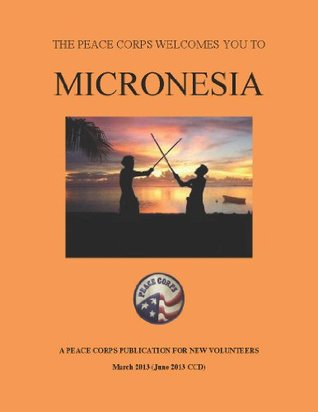 Micronesia In Depth: A Peace Corps Publication  by  Peace Corps