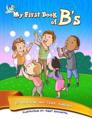 My First Book of Bs Dewayne Hubbard