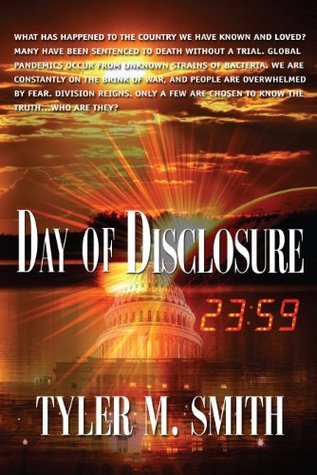 Day of Disclosure  by  Tyler M Smith