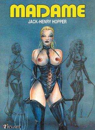 Madame  by  Jack-Henry Hopper