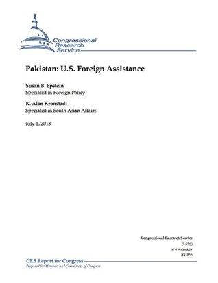 Pakistan: U.S. Foreign Assistance Susan B Epstein