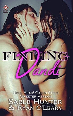 Finding Dandi - Sweeter Version  by  Sable Hunter