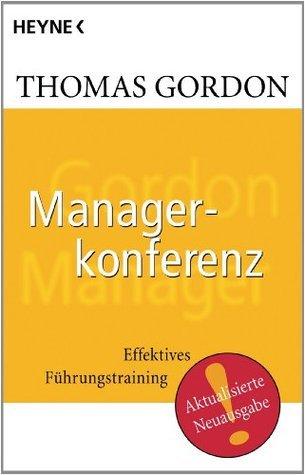 Managerkonferenz: Effektives Führungstraining  by  Thomas Gordon