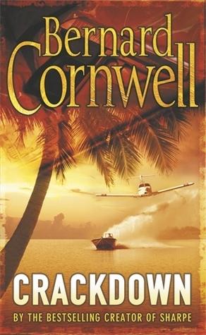 Crackdown (Thrillers, #3) Bernard Cornwell