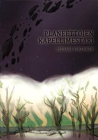 Planeettojen kapellimestari  by  Pietari Virtanen