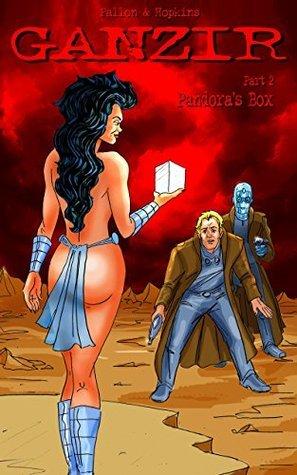 GANZIR - Part 2: Pandoras Box (GANZIR - The Graphic Novel)  by  Doug Fallon