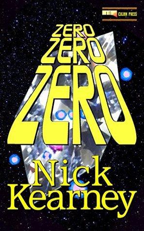 Zero Zero Zero Nick Kearney