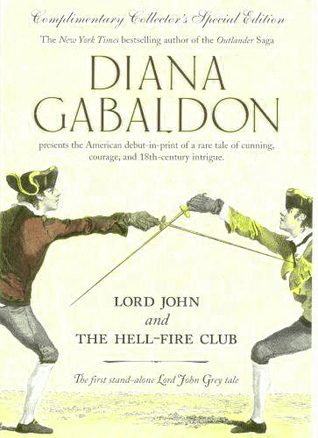 Lord John and the Hell-Fire Club (Lord John Grey #0.5) Diana Gabaldon