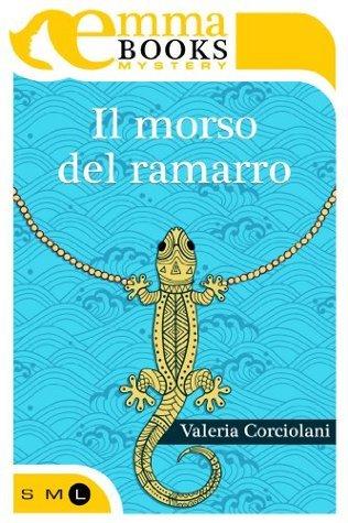 Il morso del ramarro  by  Valeria Corciolani