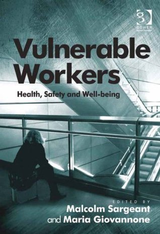 Vulnerable Workers  by  Malcolm Sargeant