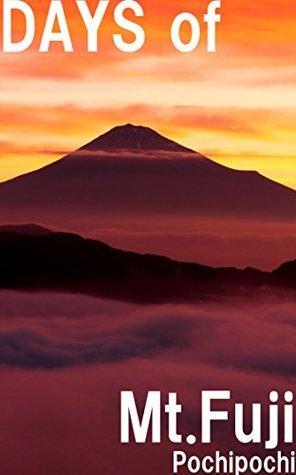 DAYS-of-Mt-Fuji Pochipochi