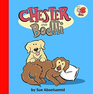 Chester and Bodhi  by  Sue Abuelsamid
