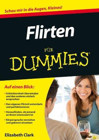 Flirten für Dummies Elizabeth Clark
