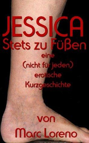 Jessica - Stets zu Füßen  by  Marc Loreno