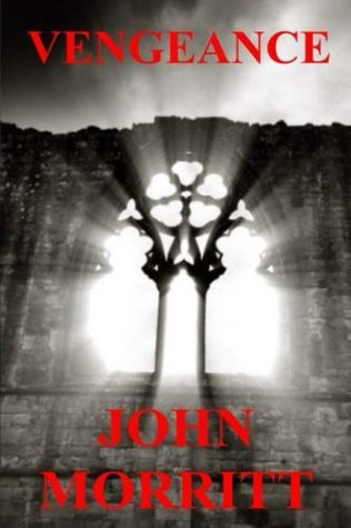 Vengeance  by  John Morritt
