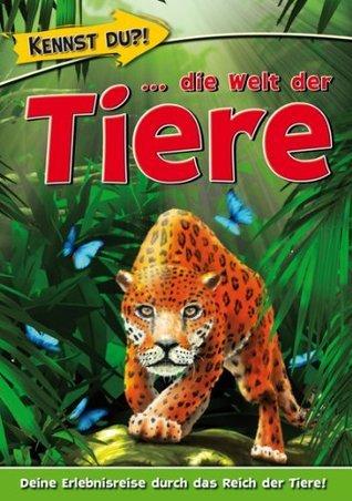Kennst Du?! - die Welt der Tiere  by  Media Verlagsgesellschaft mbH