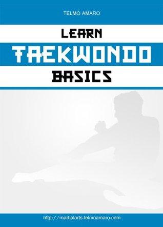 Learn Taekwondo Basics Telmo Amaro