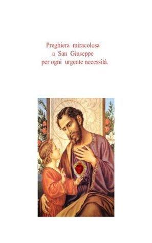 Preghiera miracolosa a San Giuseppe per ogni urgente necessità Luis Lallemat