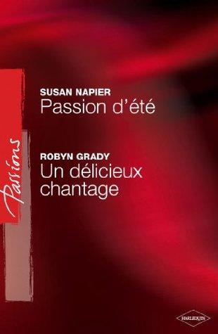 Passion dété - Un délicieux chantage  by  Susan Napier