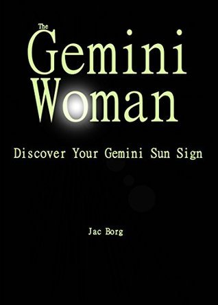 The Gemini Woman - Discover Your Sun Sign Jac Borg