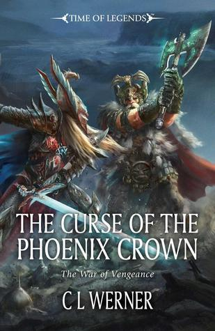 The Curse of the Phoenix Crown C.L. Werner